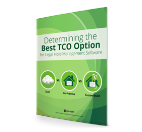 Whitepaper: Determing the Best TCO for Legal Hold Software