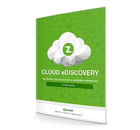 Cloud E-Discovery Essentials: The Right Solution for a Modern Approach