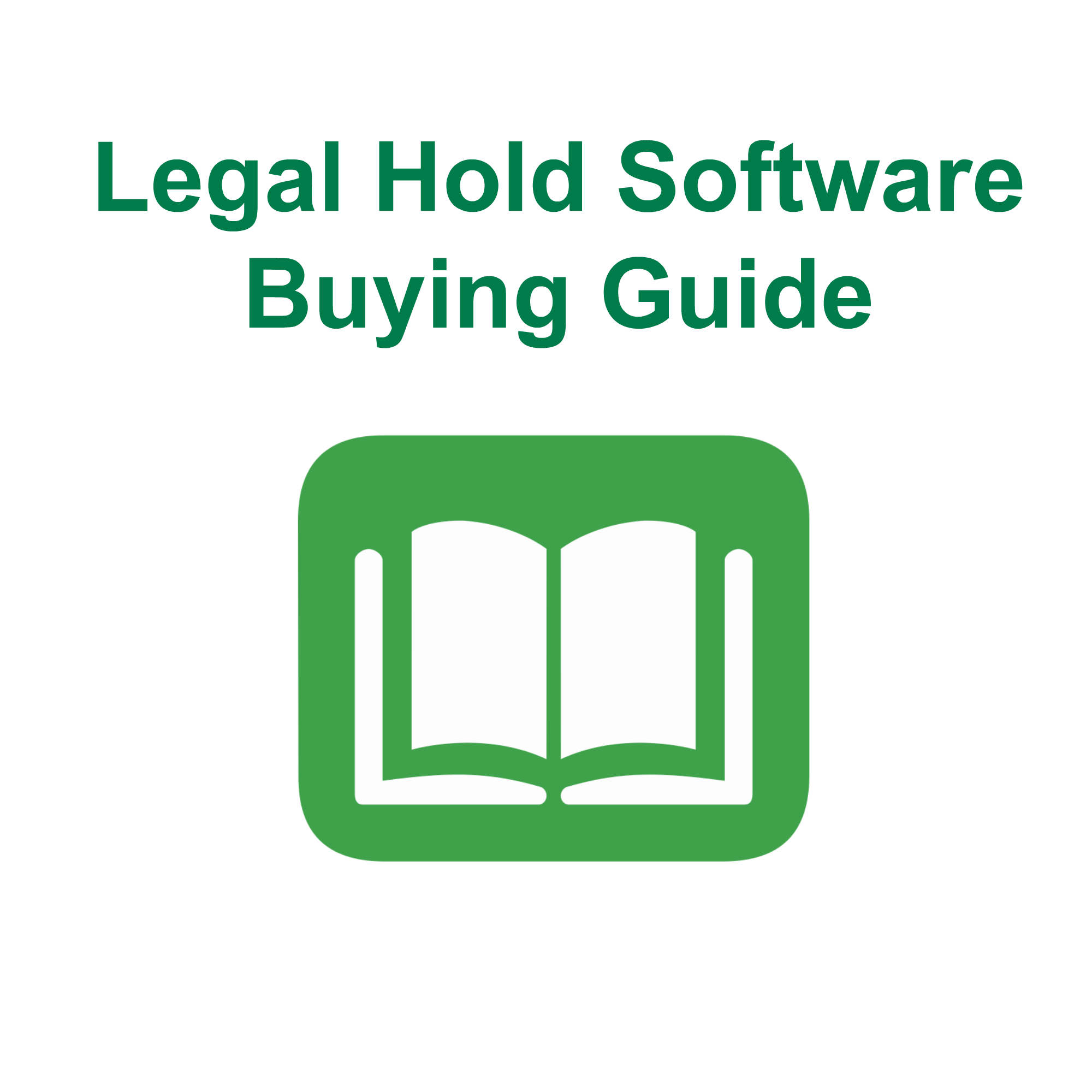 Legal Hold Software Buying Guide