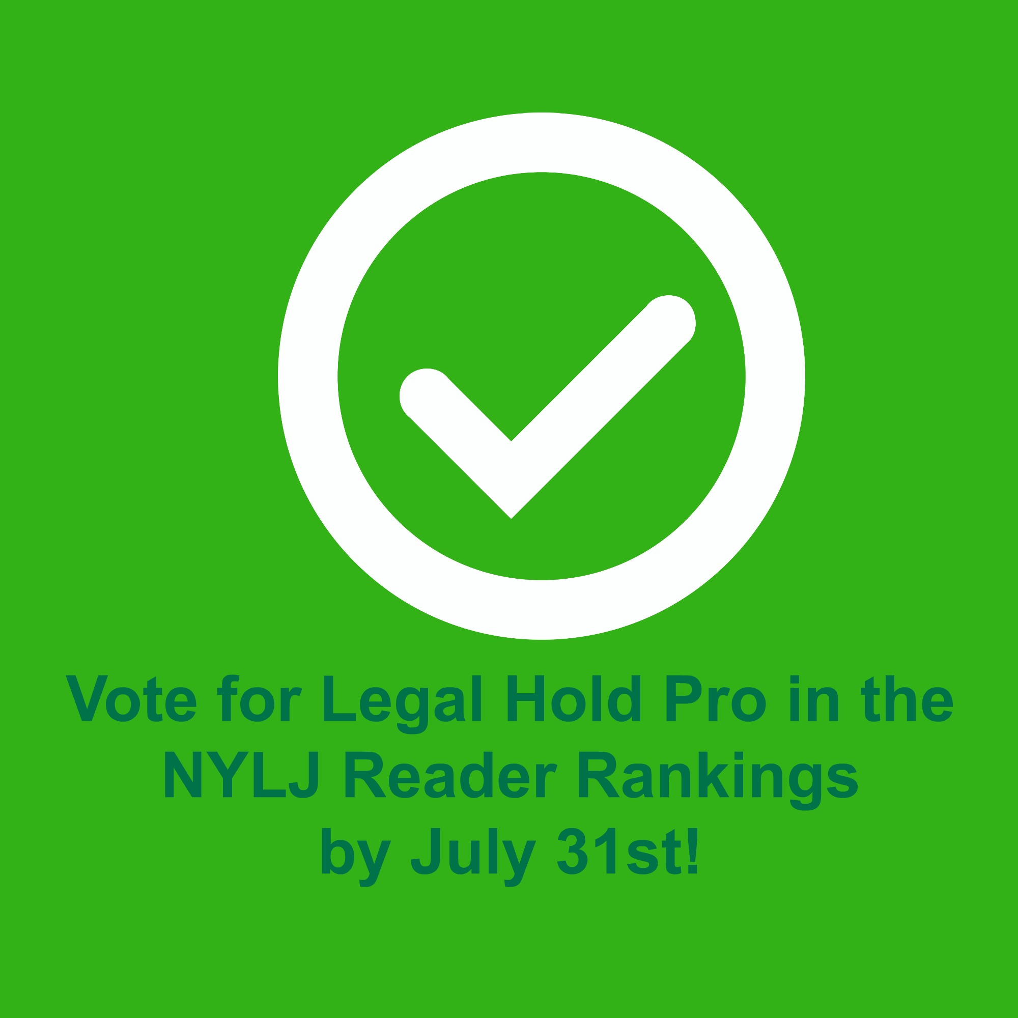 Vote for Legal Hold Pro in the NYLJ Reader Ratings