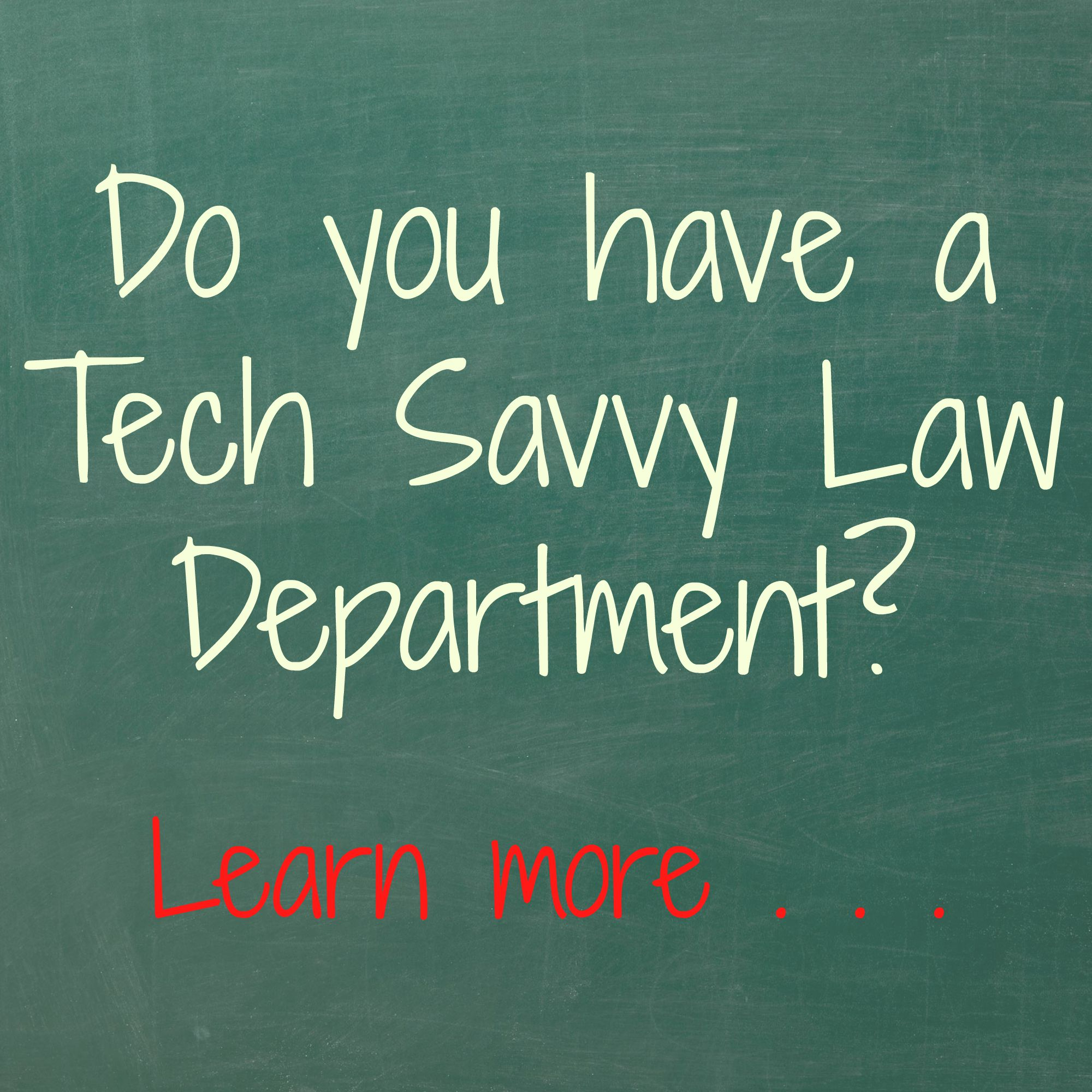 Tech Savvy Law Department