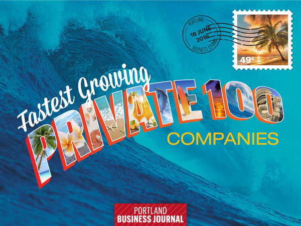 Portland Business Journal's Fastest Growing private 100 companies
