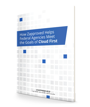 5 Ways Zapproved Helps Government Agencies with Cloud First