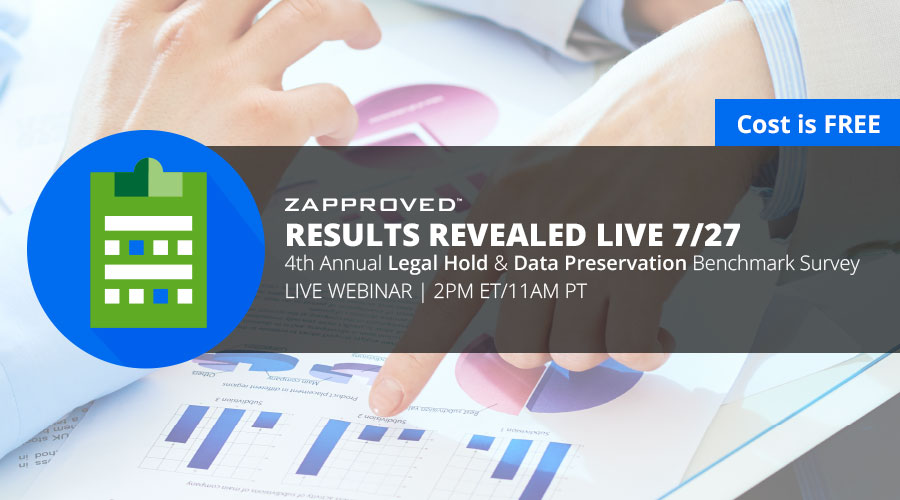 Webinar: Reveals the latest (2016) findings on the demographics, processes, common pain points and risks associated with legal holds and data preservation/collection