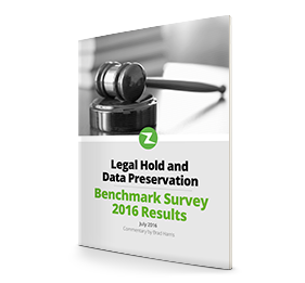 2016 Legal Hold and Data Preservation Benchmark Survey Report
