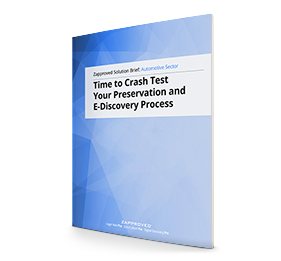 Solution Brief Automotive: Time to Crash Test Your Preservation and E-Discovery Process