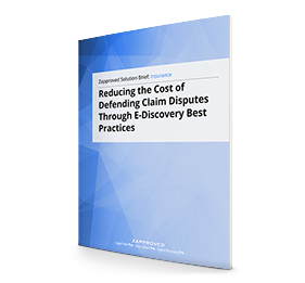Reducing the Cost of Defending Claim Disputes Through E-Discovery Best Practices