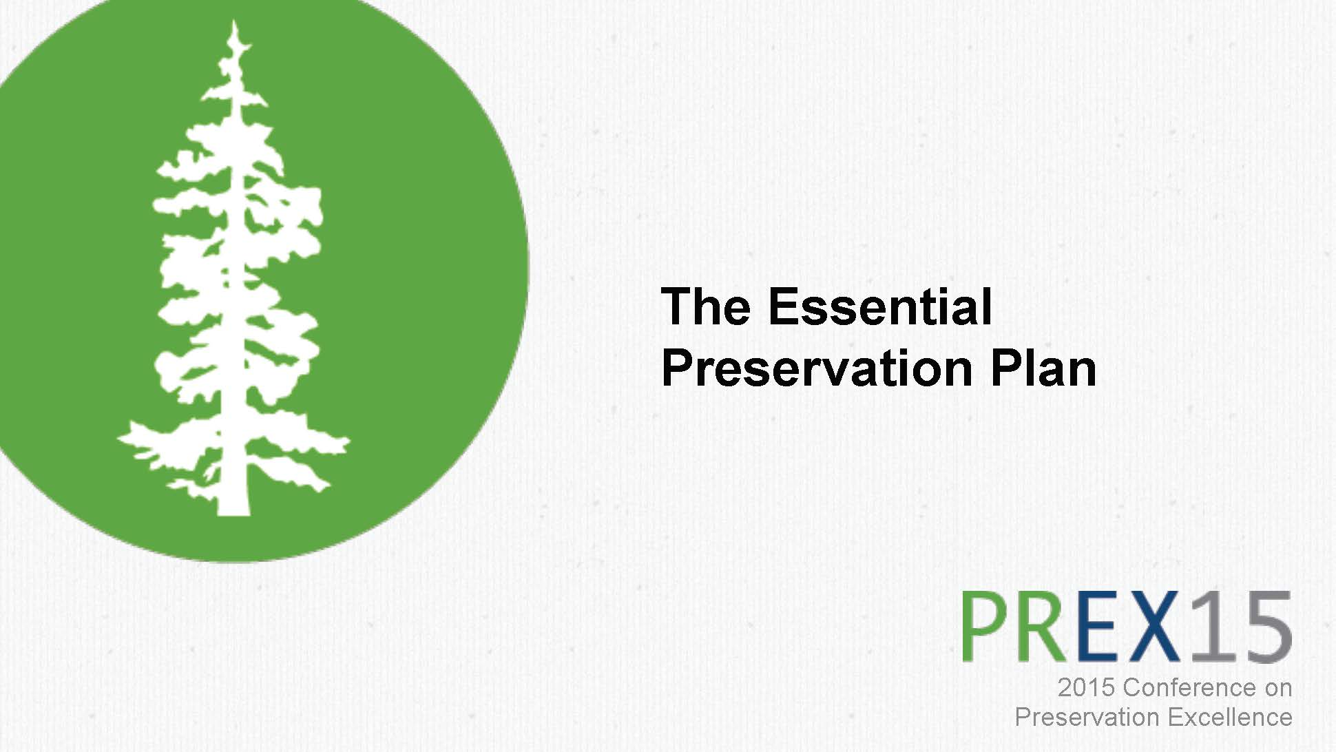 Session 3A: The Essential Preservation Plan