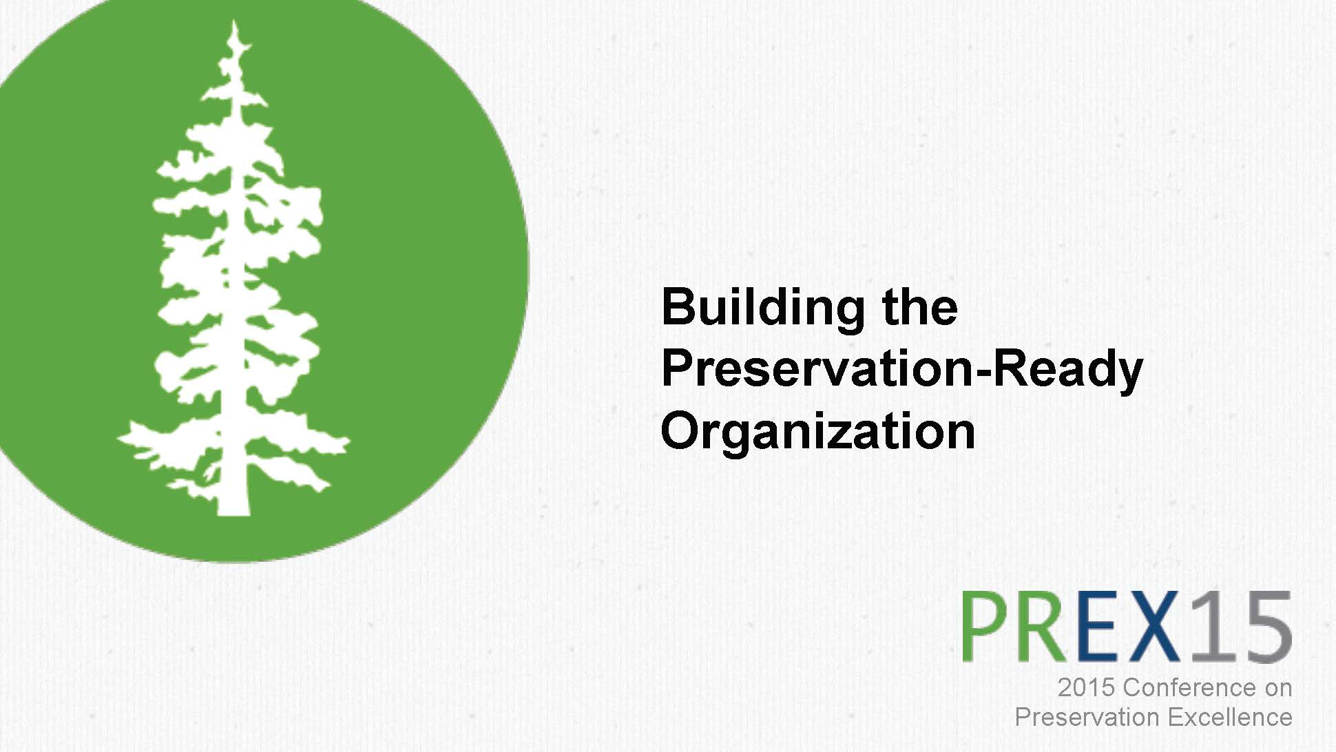 Building The Preservation-Ready Organization