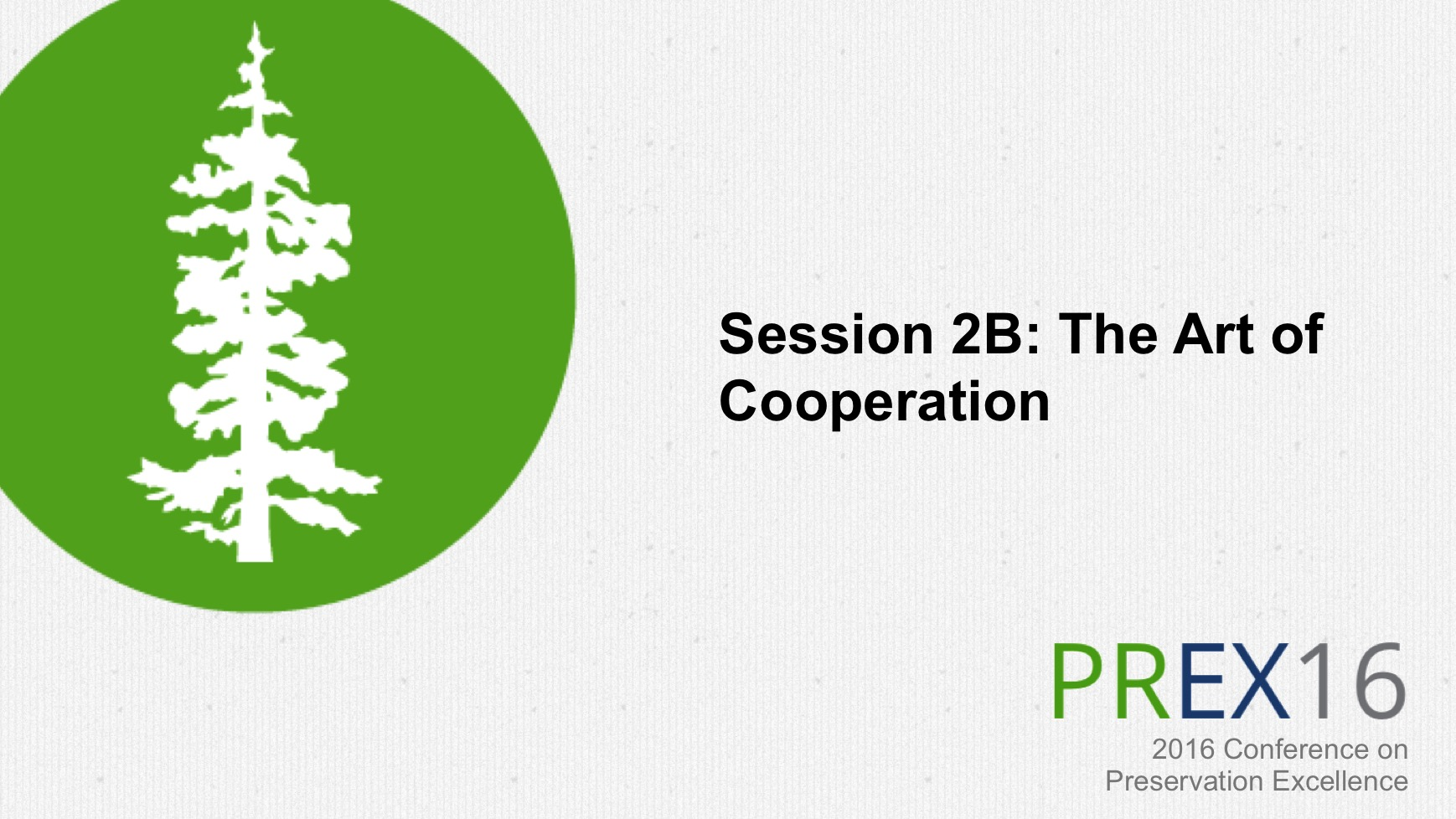 Session 2B: The Art of Cooperation