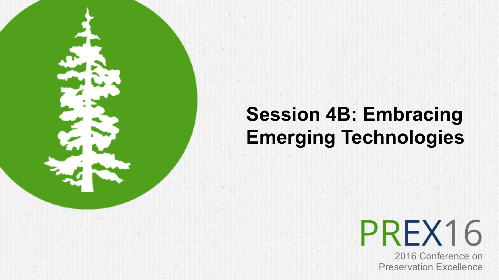 Session 4B: Embracing Emerging Technologies
