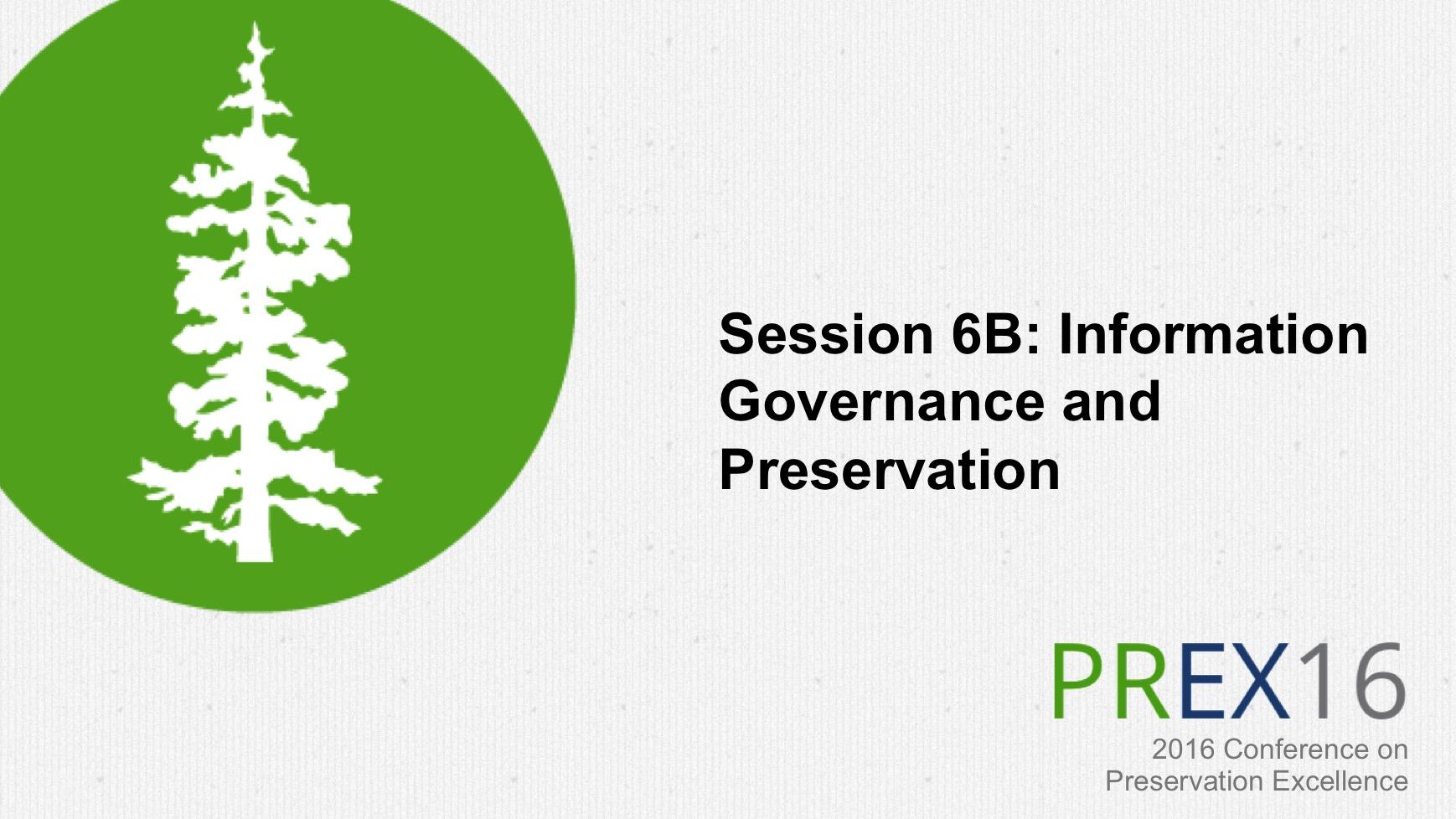 Information Governance and Preservation
