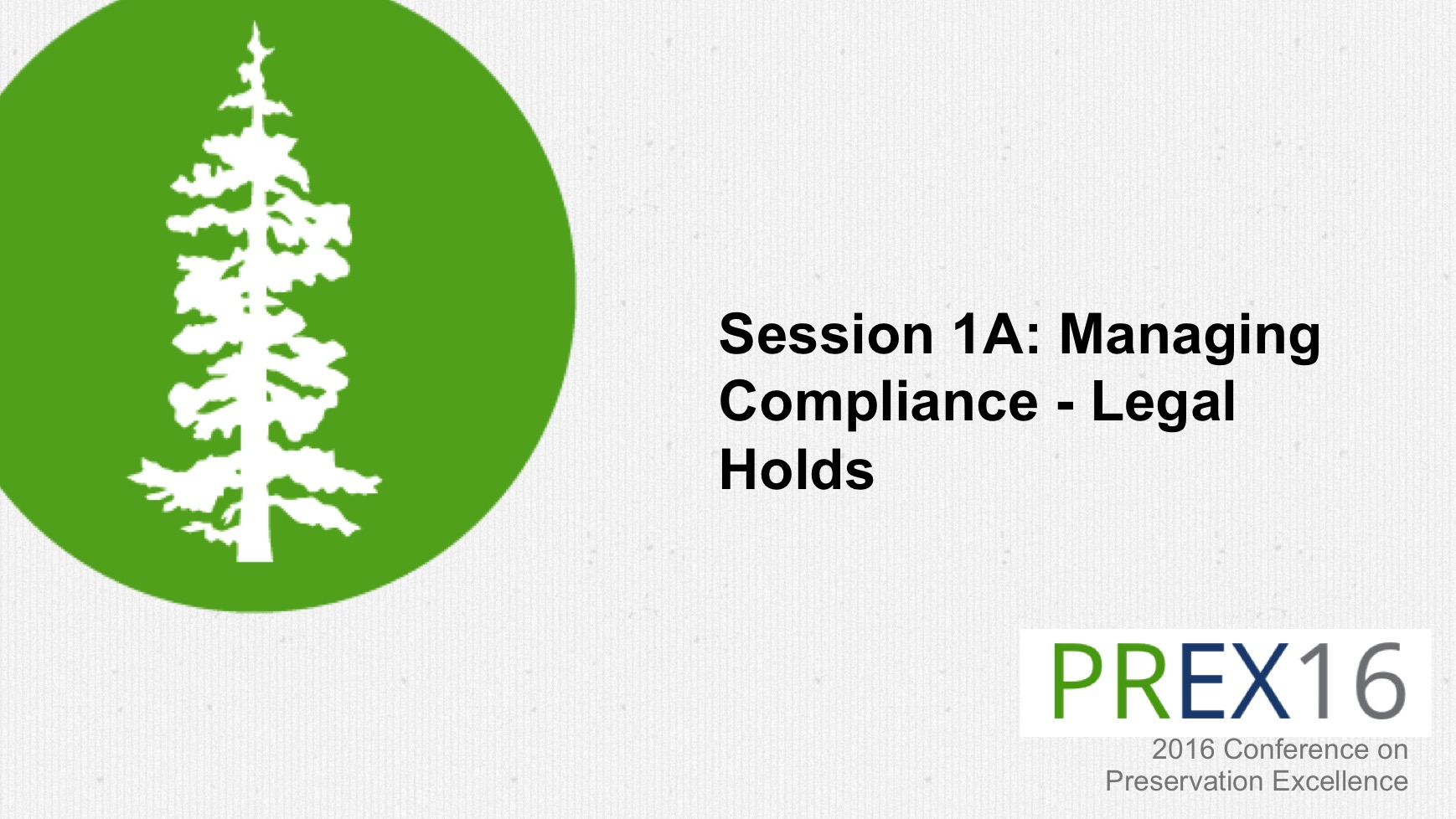 Session 1A: Managing Compliance
