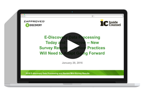Webinar: 2016 E-Discovery Data Processing Today and Tomorrow -- New Survey Results and How Practices Will Need to Adapt Going Forward