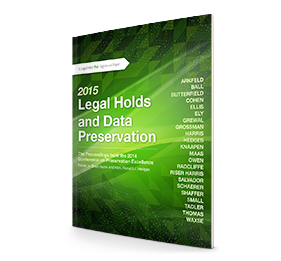 Whitepaper: PREX14 Proceedings - 2015 Legal Holds & Data Preservation