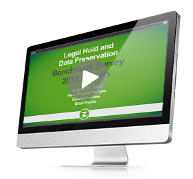 2015 Legal Hold, Data Preservation and Collections Benchmark Survey Results On-Demand