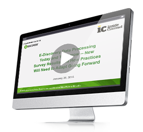 2016 E-Discovery Data Processing Today and Tomorrow New Survey Results and How Practices Will  Need to Adapt Going Forward On-Demand