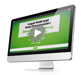 2016 Legal Hold and Data Preservation Benchmark Survey Results