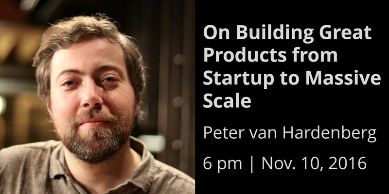 Peter van Hardenberg: Building Great Products from Startup to Massive Scale