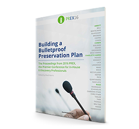PREX16 Whitepaper: Building a Bulletproof Preservation Plan by Zapproved