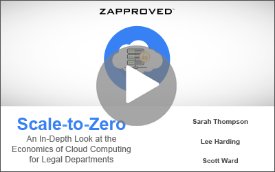 On Demand Webinar: Scale-to-Zero | A Look at the Econ of Cloud for Enterprise Legal