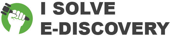 Join the I Solve E-Discovery Movement