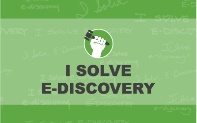 Announcing the I Solve E-Discovery Movement