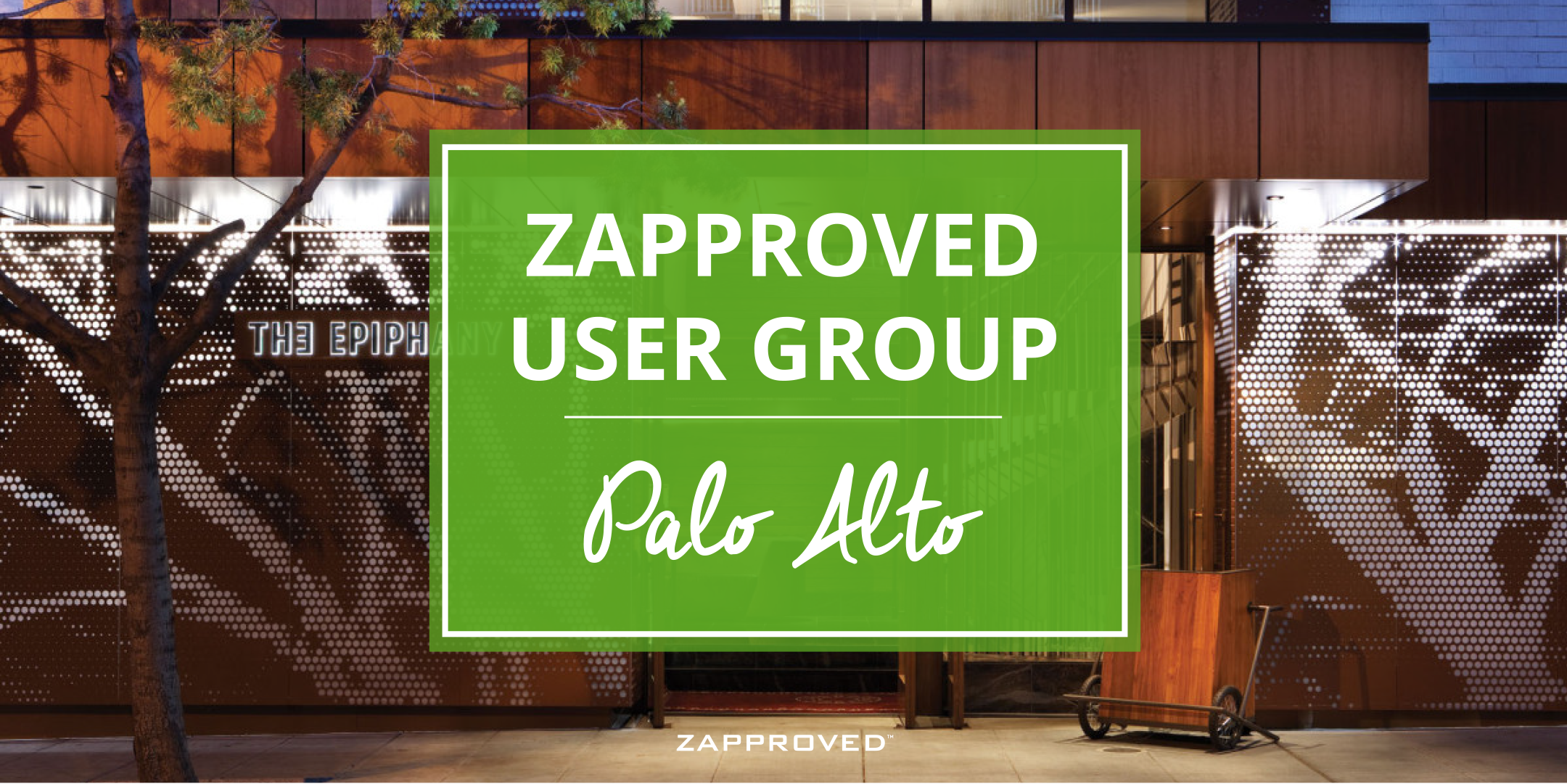 Zapproved User Group Meeting – Palo Alto, CA