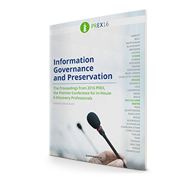 2016 PREX Strategy: Information Governance and Preservation brought to you by Zapproved