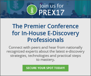PREX17 - The Premier Conference for Corporate E-Discovery Professionals
