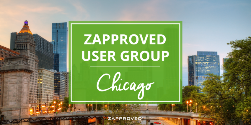 Zapproved User Group - Thursday, March 16, 2017. 9:00 AM - 4:00 PM; followed by a Happy Hour onsite