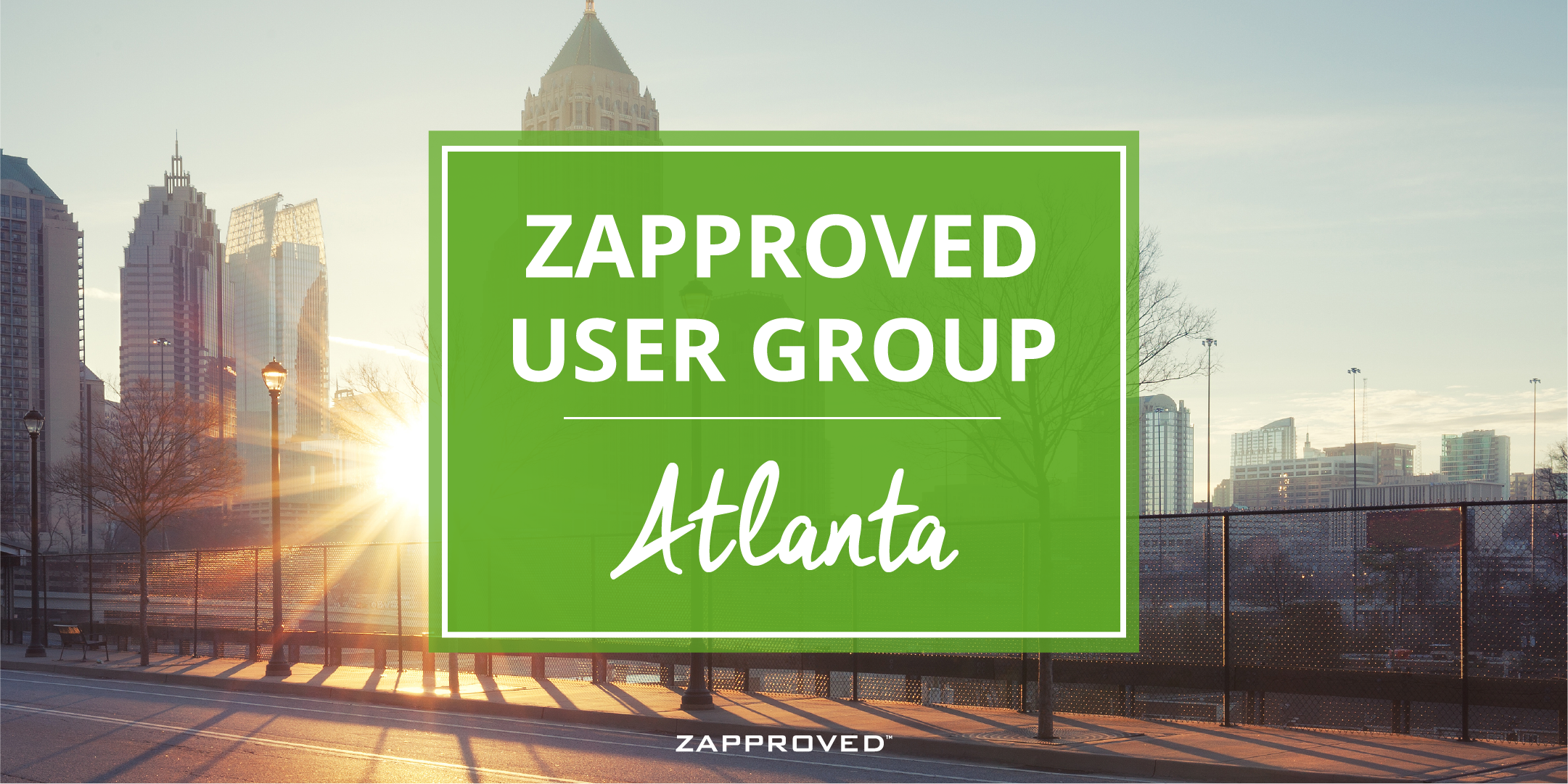 Zapproved User Group Meeting – Atlanta, GA