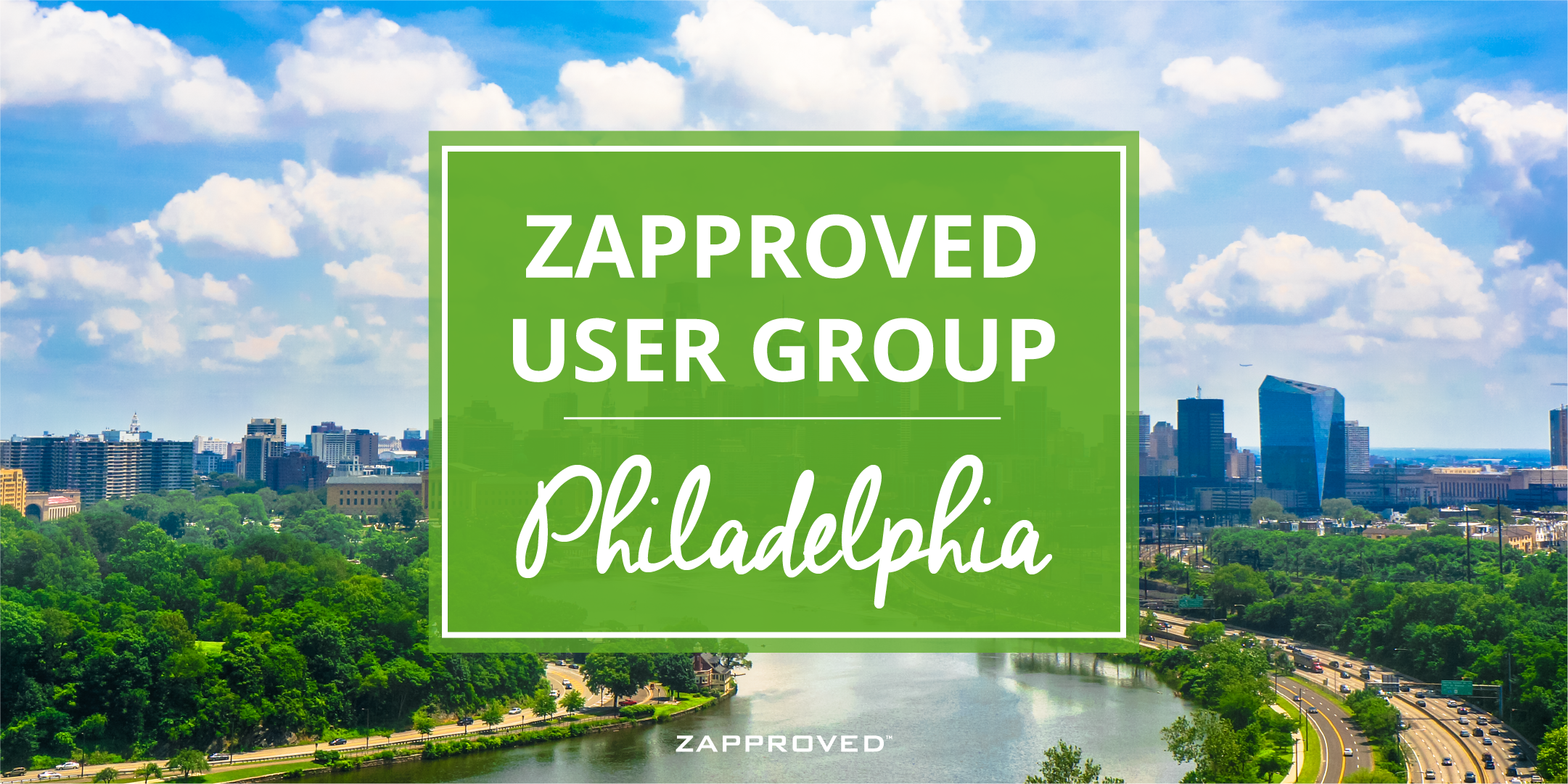Zapproved User Group Meeting – Philadelphia, PA