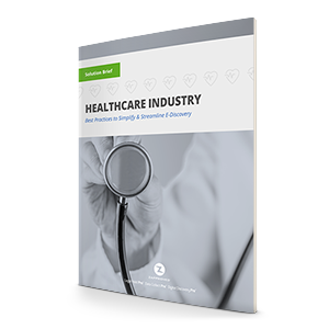Ediscovery for the Healthcare Industry