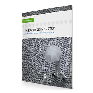 Ediscovery for Insurance Providers