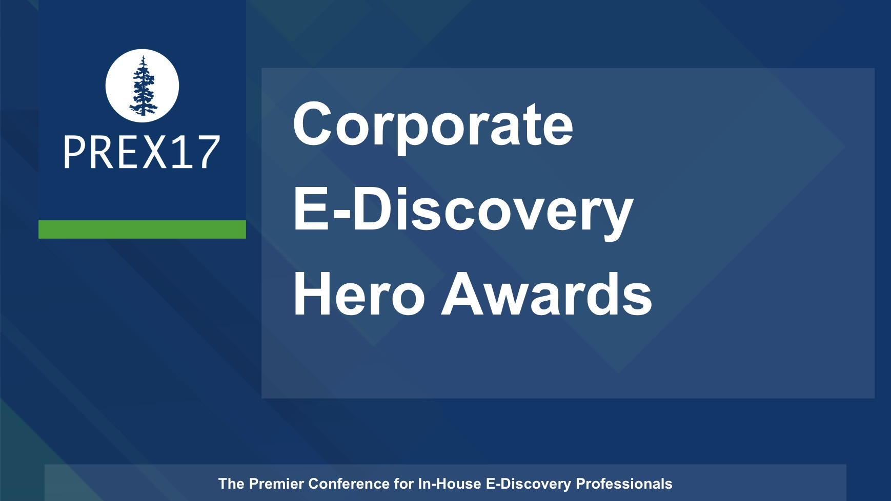 Corporate E-Discovery Heroes