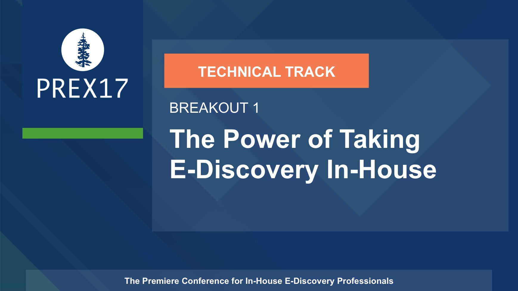 (Breakout 1 - Technical) The Power of Taking E-Discovery In-House