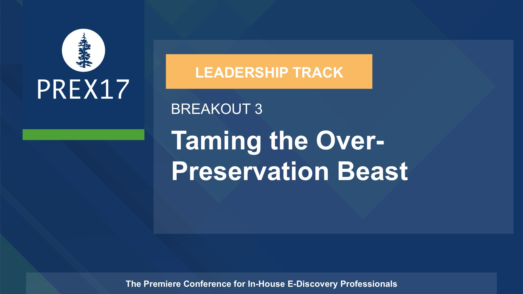 (Breakout 3 - Leadership) Taming the Over-Preservation Beast