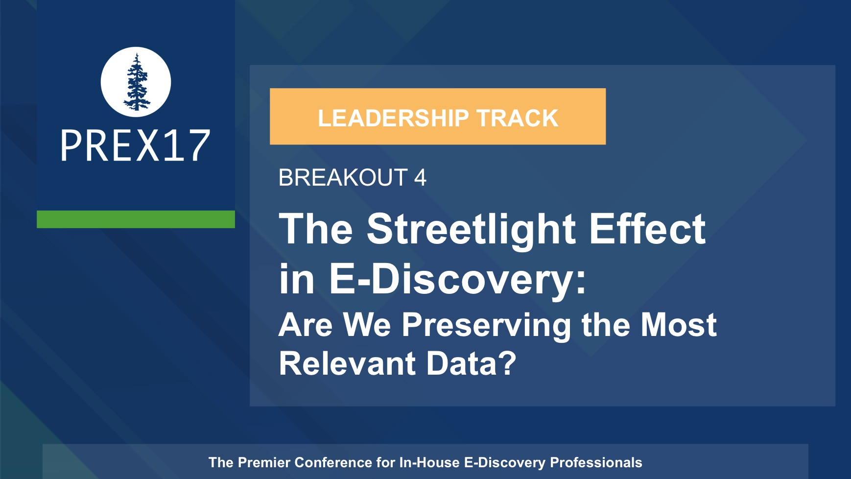 (Breakout 4 - Leadership) The Streetlight Effect in E-Discovery: Are We Preserving the Most Relevant Data?