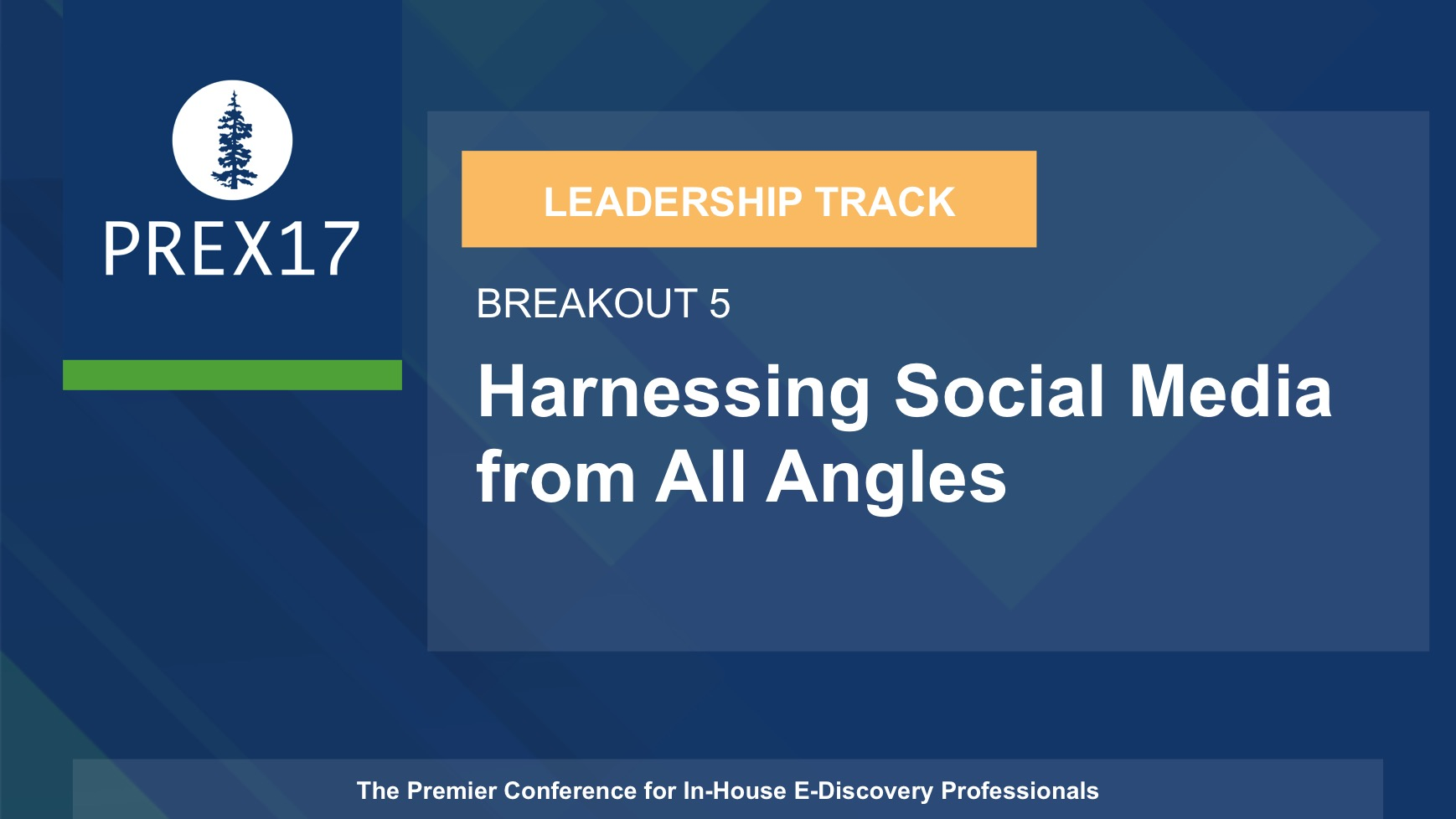 (Breakout 5 - Leadership) Harnessing Social Media from All Angles