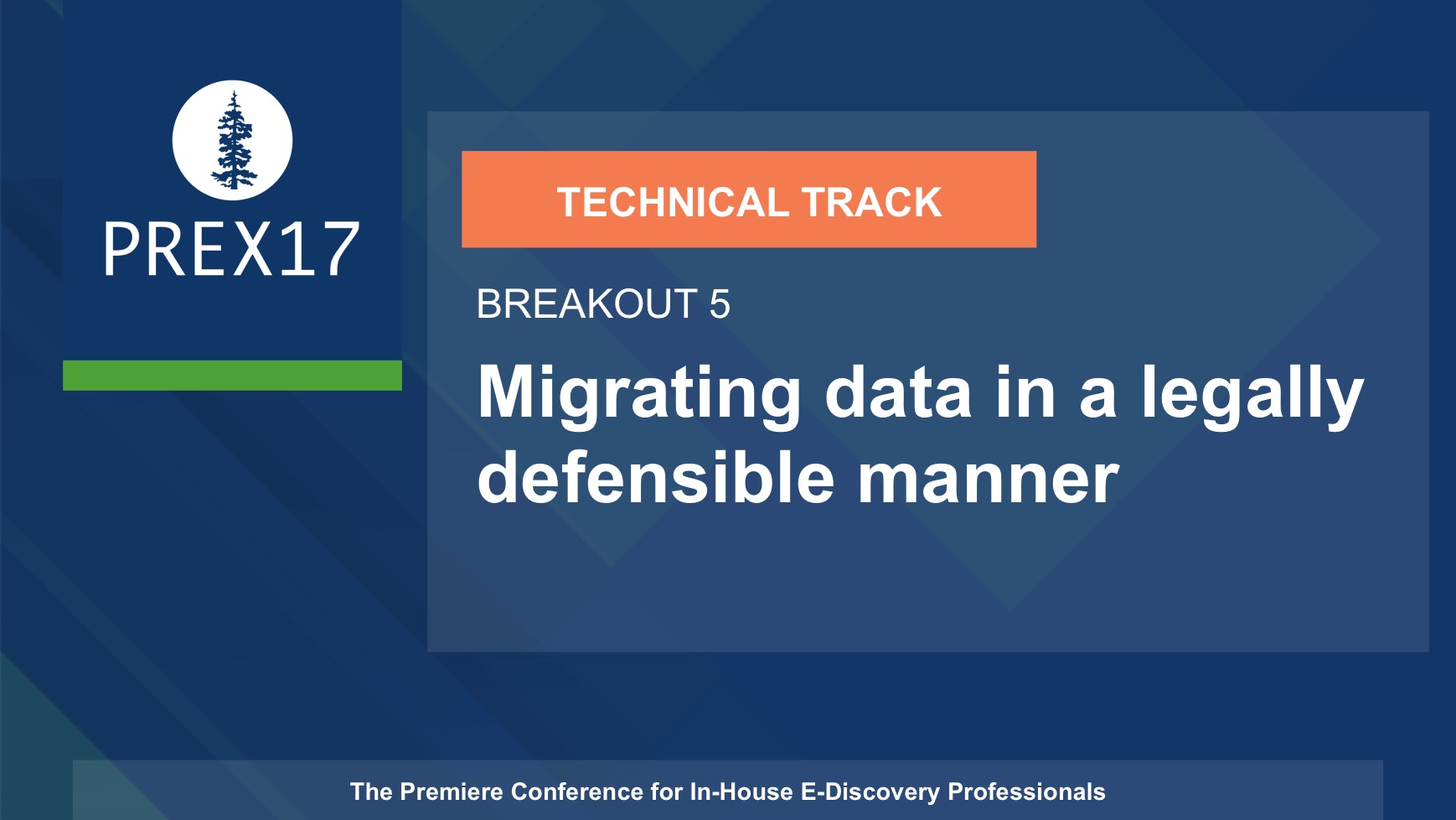(Breakout 5 - Technical) Migrating Data in a Legally Defensible Manner
