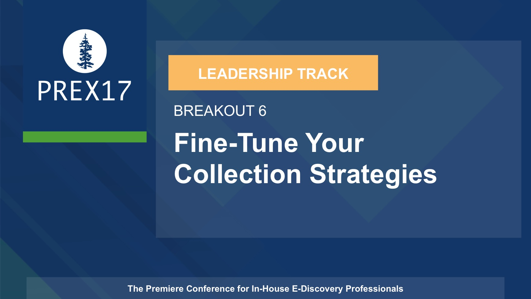 (Breakout 6 - Leadership) Fine-Tune Your Collection Strategies
