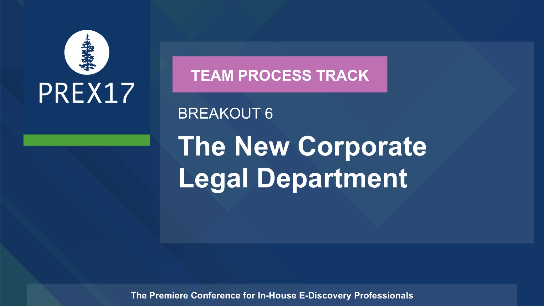 (Breakout 6 - Team Process) The New Corporate Legal Department