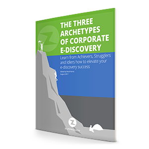 THREE ARCHETYPES OF CORPORATE E-DISCOVERY