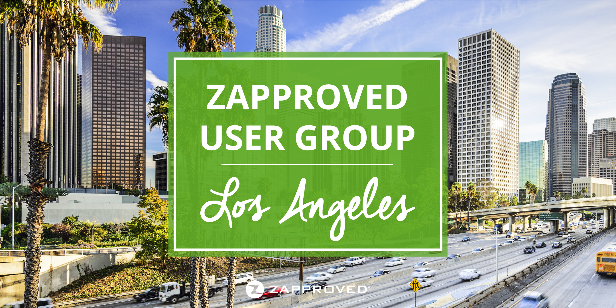 Zapproved User Group | March 2018 in Los Angeles