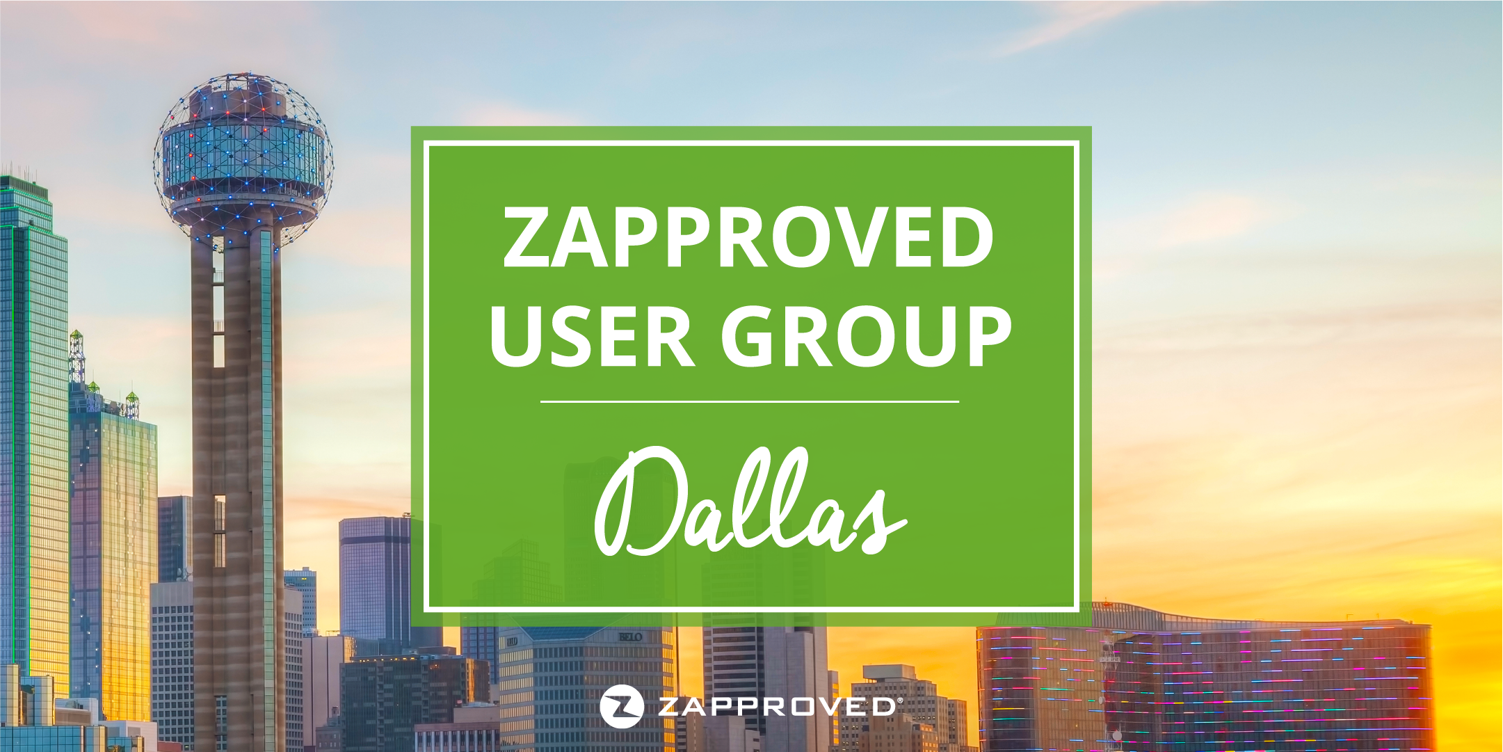 Zapproved User Group Dallas Texas