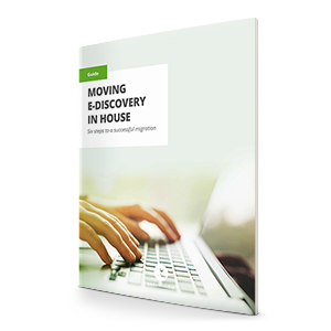How to Move Ediscovery In-House