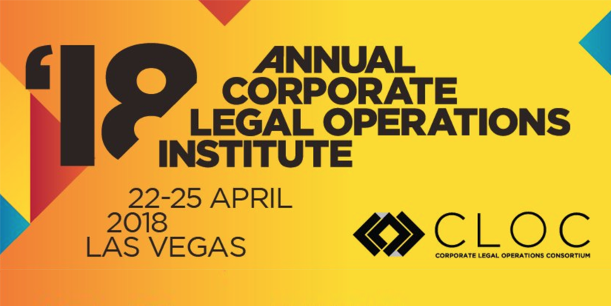 CLOC 2018: Corporate Legal Operations Institute