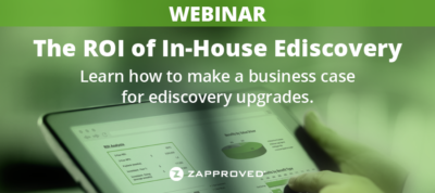 The ROI of In-House Ediscovery Webinar