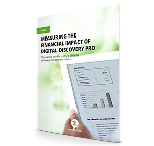 Measuring the Financial Impact Digital Discovery Pro